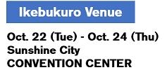 Shibuya Venue 10/22(Mon.)~10/25(Wed.)