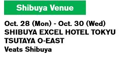 Ikebukuro Venue 10/24(Tue.)~10/26(Thu.)
