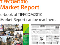 TIFFCOM2011 Market Report